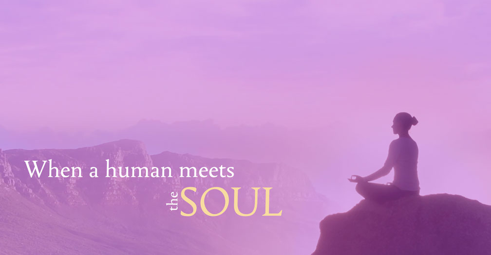 When a human meets the soul