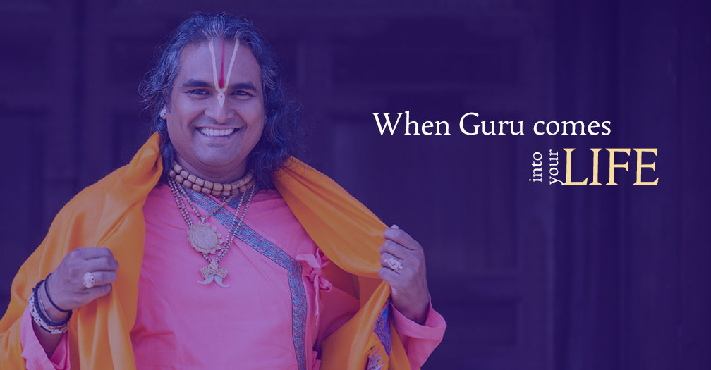 When Guru enters into your life